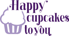Happy Cupcakes To You